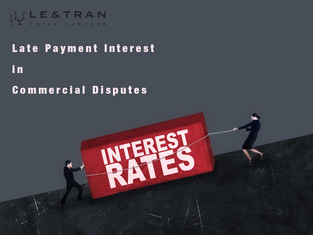 Late-Payment-Interest-in-Commercial-Disputes-letran